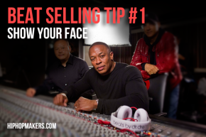 Beat Selling Tip #1 || Show Your Face